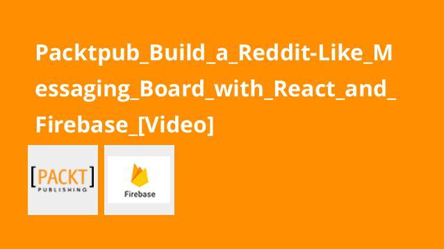 آموزش ساخت برد پیام رسانی شبیهReddit باReact وFirebase